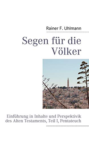 9783837057461: Segen Fur Die V Lker (German Edition)