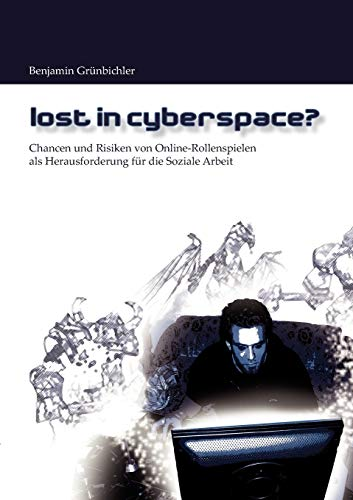 9783837057898: Lost in Cyberspace? (German Edition)