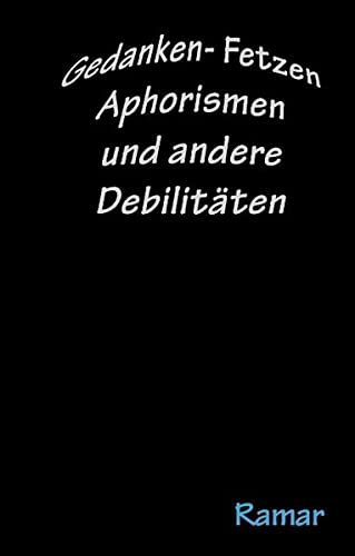 9783837058895: GedankenFetzen, Aphorismen
