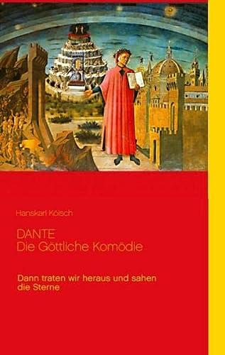 9783837060362: Dante - Die Göttliche Komödie - Divina Commedia: Dann traten wir heraus und sahen die Sterne