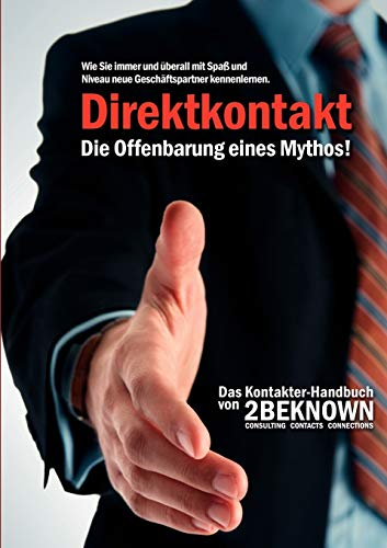 9783837060850: Direktkontakt - Die Offenbarung eines Mythos