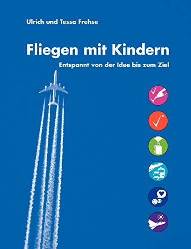 Fliegen Mit Kindern: Ulrich Frehse
