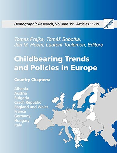 Childbearing Trends and Policies in Europe, Book II: Tomas Sobotka