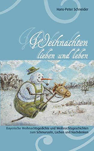 9783837062731: Weihnachten Lieben Und Leben (German Edition)