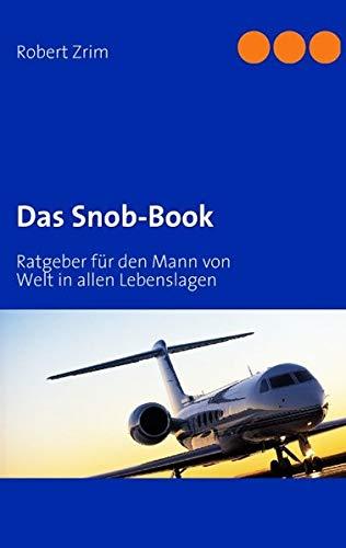 9783837063035: Das Snob-Book