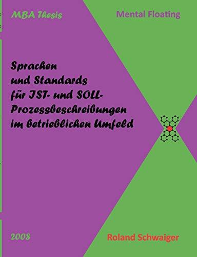 9783837063226: Sprachen und Standards für IST- und SOLL-Prozessbeschreibungen im betrieblichen Umfeld