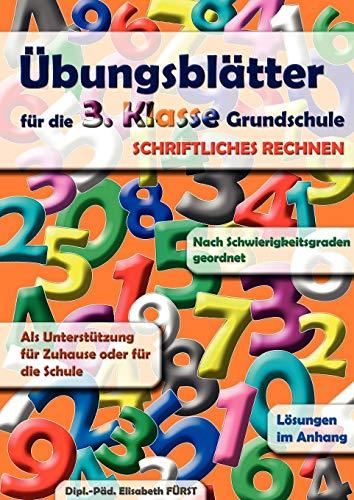 Übungsblätter für die 3. Klasse Grundschule: Schriftliche: Fürst, Elisabeth