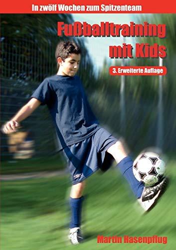 9783837064551: Fußballtraining mit Kids