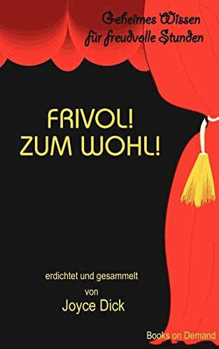 9783837064582: Frivol! Zum Wohl! (German Edition)