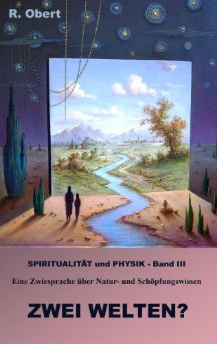9783837064919: SPIRITUALITÄT UND PHYSIK - Band III