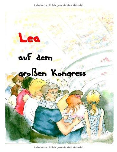 9783837069051: Lea auf dem großen Kongress (German Edition)