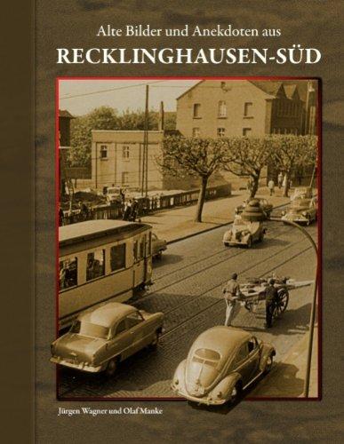 9783837069136: Alte Bilder und Anekdoten aus Recklinghausen-Süd