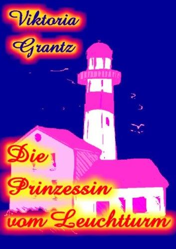 9783837069556: Die Prinzessin vom Leuchtturm