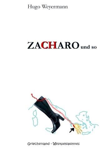 9783837070897: ZACHARO und so