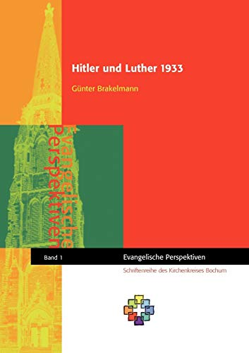 Hitler und Luther 1933 (German Edition): Günter Brakelmann