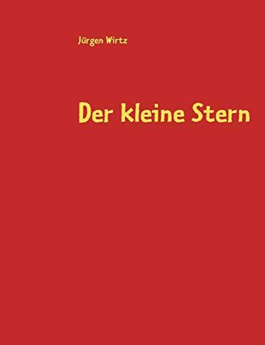 Der Kleine Stern: Jürgen Wirtz