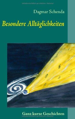 9783837072662: Besondere Alltglichkeiten (German Edition)