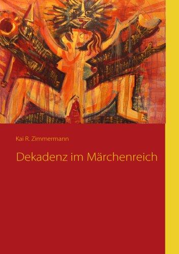 9783837074222: Dekadenz im Märchenreich