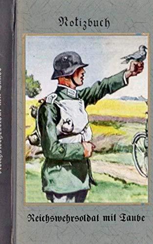 9783837078695: Vintage Historical Art Notebook: Reichswehrsoldat mit Taube (Notizbuch)