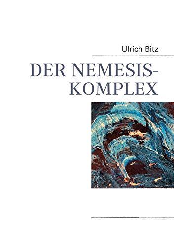 9783837078763: DER NEMESIS-KOMPLEX (German Edition)