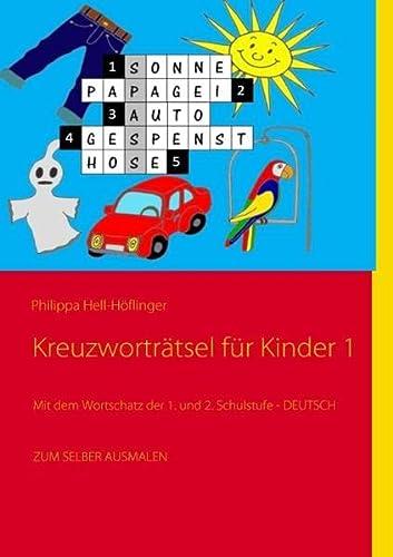 "Kreuzwortr""tsel f�r Kinder 1: Hell-H""flinger, Philippa"