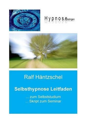 9783837081572: Selbsthypnose Leitfaden
