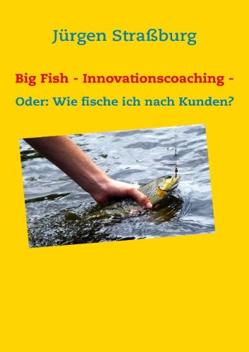9783837081732: Big Fish - Innovationscoaching -