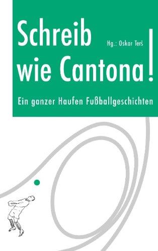 9783837081909: Schreib wie Cantona!