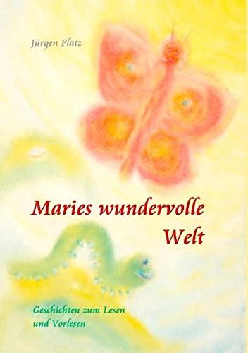 9783837083804: Maries wundervolle Welt: Geschichten zum Lesen und Vorlesen