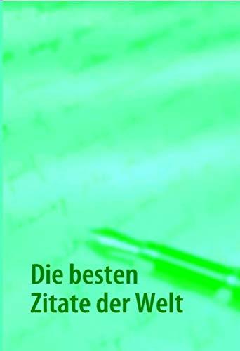 9783837084214: Die besten Zitate der Welt (German Edition)