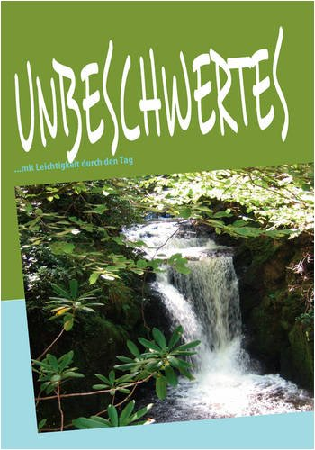 9783837086195: UNBESCHWERTES (German Edition)