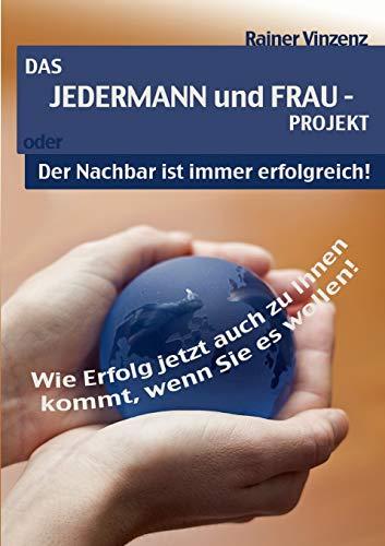 9783837086430: Das JEDERMANN und FRAU - PROJEKT (German Edition)