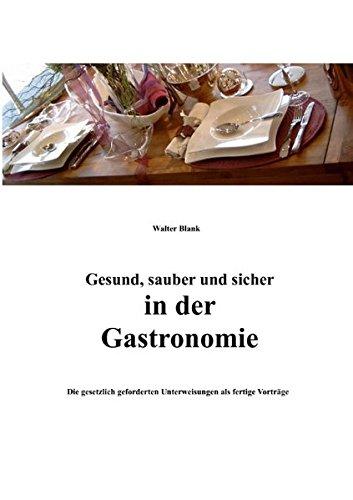 9783837086805: Gesund, sauber und sicher in der Gastronomie