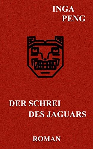 9783837088311: Der Schrei Des Jaguars (German Edition)