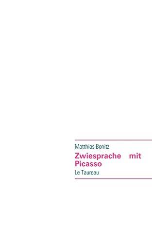 9783837088724: Zwiesprache Mit Picasso (German Edition)