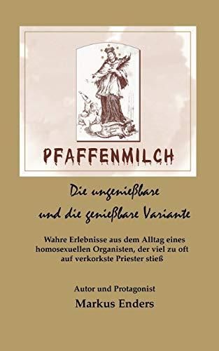 Pfaffenmilch - Markus Enders