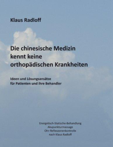 9783837090291: Die chinesische Medizin kennt keine orthopädischen Krankheiten (German Edition)