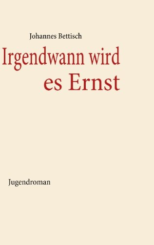 9783837091274: Irgendwann wird es Ernst (German Edition)