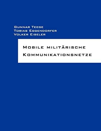 9783837092011: Mobile milit�rische Kommunikationsnetze