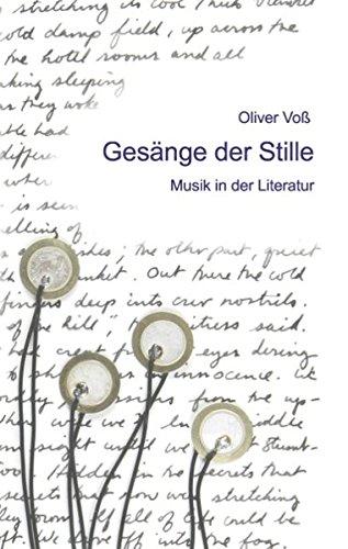 9783837093278: Gesänge der Stille: Musik in der Literatur