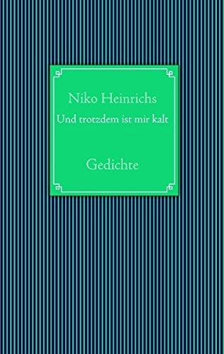 9783837094558: Und trotzdem ist mir kalt (German Edition)
