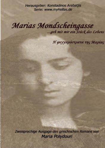9783837094770: Marias Mondscheingasse (German Edition)