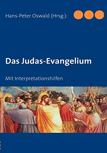 9783837096637: Das Judas-Evangelium (German Edition)