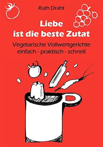 9783837097962: Liebe ist die beste Zutat (German Edition)