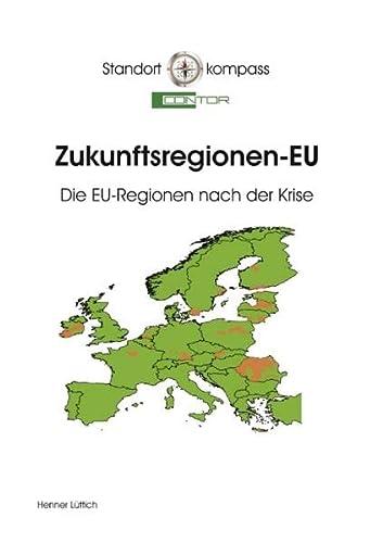 9783837098440: Zukunftsregionen-EU: Die EU-Regionen nach der Krise
