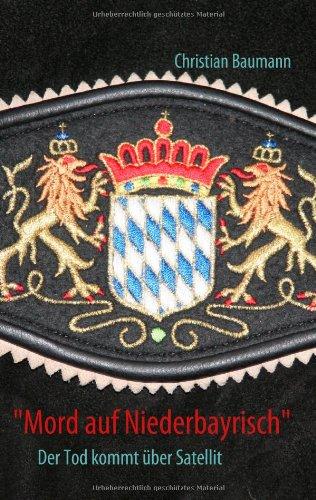 9783837098648: Mord Auf Niederbayrisch