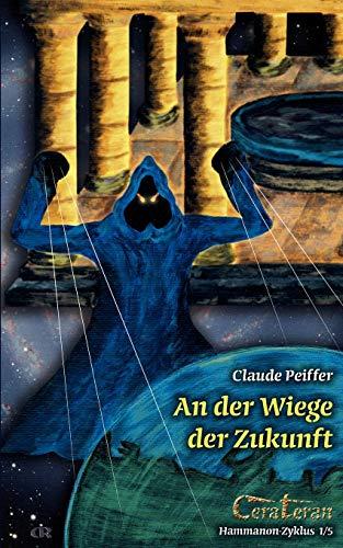 9783837099645: An Der Wiege Der Zukunft (German Edition)