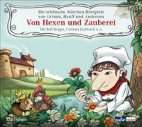 9783837100129: Von Hexen und Zauberei: Die schönsten Märchen-Hörspiele von Grimm, Hauff und Andersen -