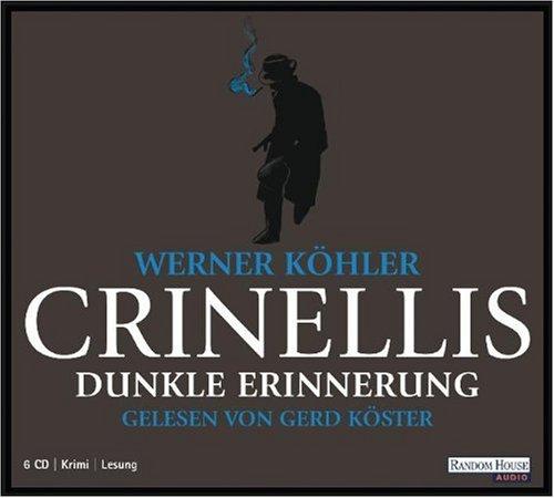 9783837101836: Crinellis dunkle Erinnerung