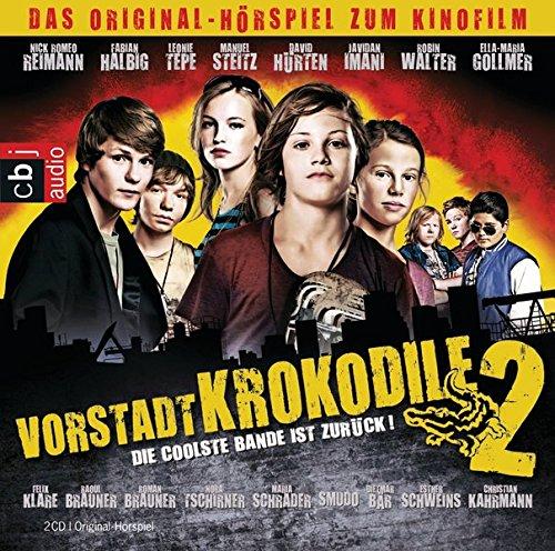 9783837102970: Die Vorstadtkrokodile 2 - Die coolste Bande ist zurück: Das Original-Hörspiel zum Kinofilm